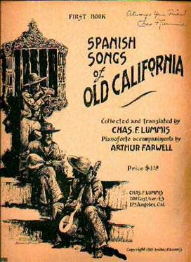 Spanish Songs of Old California, by Charles Lummis, Autographed, Los Californios Collection.